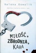Okładka książki - Miłość, zbrodnia, kara