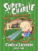 Okładka ksiązki - Super-Charlie i tajemnica babci