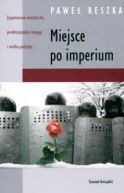 Okładka ksiązki - Miejsce po imperium