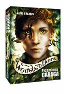Okładka ksiązki - Woodwalkers. Przemiana Caraga