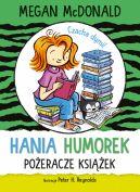 Okładka - Hania Humorek. Pożeracze książek