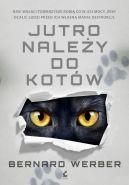 Okładka książki - Jutro należy do kotów