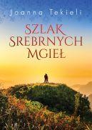 Okładka książki - Szlak Srebrnych Mgieł