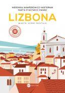 Okładka książki - Lizbona. Miasto, które przytula