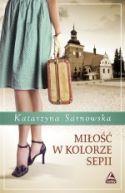 Okładka ksiązki - Miłość w kolorze sepii