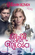 Okładka książki - Imperium miłości Tom I