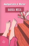 Okładka książki - Babska misja