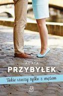 Okładka ksiązki - Takie rzeczy tylko z mężem