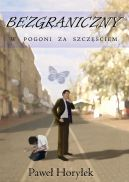 Okładka książki - Bezgraniczny. W pogoni za szczęściem