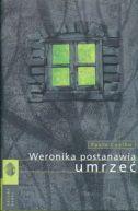 Okładka ksiązki - Weronika postanawia umrzeć