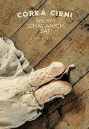 Okładka książki - Córka cieni. Siedem szmacianych dat