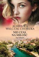 Okładka ksiązki - Saga bałkańska (Tom 1). Nie czas na miłość