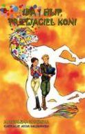 Okładka ksiązki - Ida i Filip przyjaciel koni