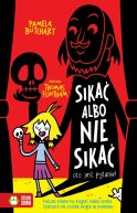 Okładka książki - Szkolne szaleństwa. Sikać albo nie sikać  oto jest pytanie!