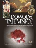 Okładka książki - Dowody tajemnicy. Śledztwo w sprawie zjawisk nadprzyrodzonych