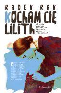 Okładka ksiązki - Kocham cię, Lilith