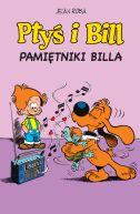 Okładka książki - Ptyś i Bill. Tom 7. Pamiętniki Billa