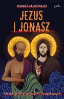 Okładka - Jezus i Jonasz. Rekolekcje dla przekornych i (nie)pokornych