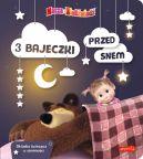 Okładka - Masza i Niedźwiedź. 3 bajeczki przed snem
