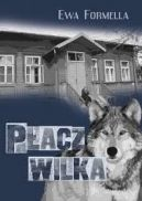 Okładka ksiązki - Płacz wilka