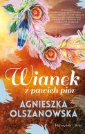 Okładka ksiązki - Wianek z pawich piór