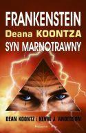 Okładka książki - Frankenstein Deana Kontza. Księga 1. Syn marnotrawny