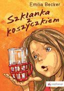Okładka ksiązki - Szklanka z koszyczkiem