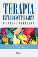 Okładka - Terapia interdyscyplinarna. Wybrane problemy