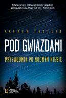 Okładka książki - Pod gwiazdami. Przewodnik po nocnym niebie