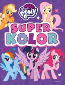 Okładka ksiązki - My Little Pony. Superkolor