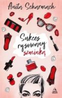 Okładka ksiązki - Sukces rysowany szminką