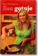 Okładka książki - Ewa gotuje