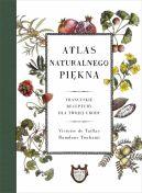 Okładka - Atlas naturalnego piękna. Francuskie receptury dla twojej urody