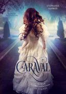 Okładka książki - Caraval. Chłopak, który smakował jak północ