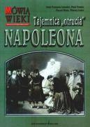 Okładka ksiązki - Tajemnica otrucia Napoleona