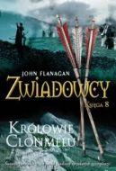 Okładka książki - Zwiadowcy. Księga 8. Królowie Clonmelu
