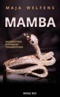 Okładka książki - Mamba. Morderstwo w dobrym towarzystwie
