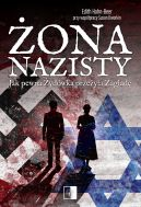 Okładka - Żona nazisty. Jak pewna Żydówka przeżyła Zagładę
