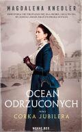 Okładka ksiązki - Ocean odrzuconych. Córka jubilera