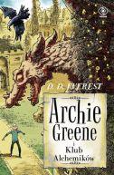 Okładka książki - Archie Greene (Tom 2). Archie Greene i Klub Alchemików