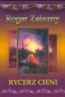 Okładka książki - Rycerz Cieni