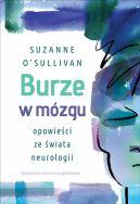 Okładka książki - Burze w mózgu. Opowieści ze świata neurologii