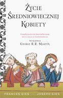 Okładka książki - Życie średniowiecznej kobiety