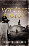 Okładka ksiązki - Wzgórze Piastów