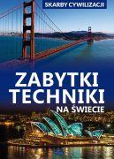 Okładka książki - Skarby cywilizacji. Zabytki techniki na świecie