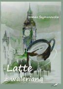 Okładka - Latte z walerianą