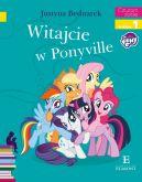 Okładka ksiązki - Witajcie w Ponyville. Czytam sobie