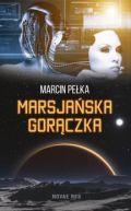 Okładka ksiązki - Marsjańska gorączka