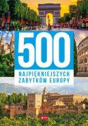Okładka - 500 najpiękniejszych zabytków Europy