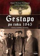 Okładka książki - Gestapo po roku 1945. Kariery, konflikty, konteksty